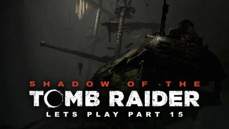Schiff Der Verzweiflung Shadow Of The Tomb Raider 15 Pietsmiet